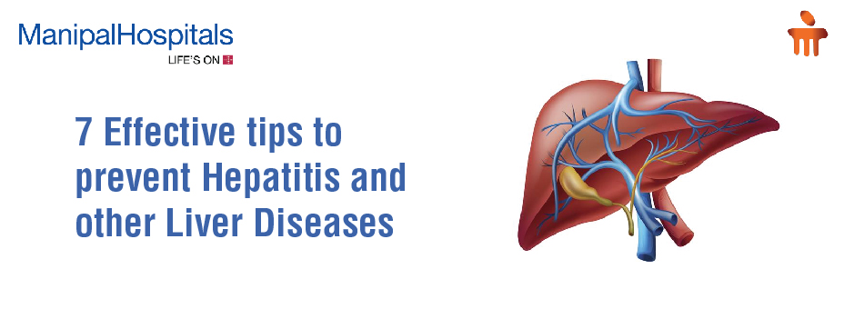 7 Effective tips to prevent Hepatitis and other Liver Diseases