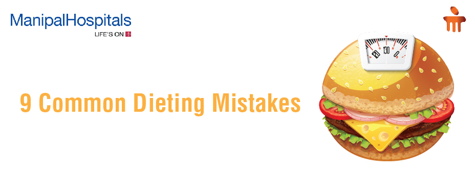 9 Common Dieting Mistakes