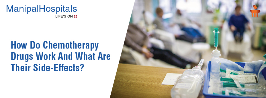 How Do Chemotherapy Drugs Work And What Are Their Side-Effects?