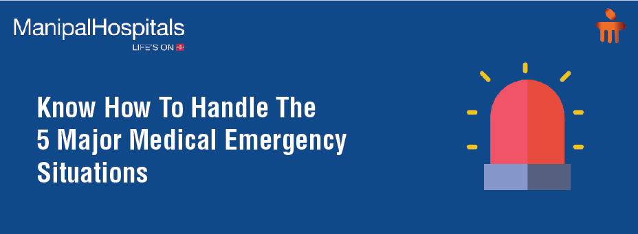 Know How To Handle The 5 Major Medical Emergency Situations