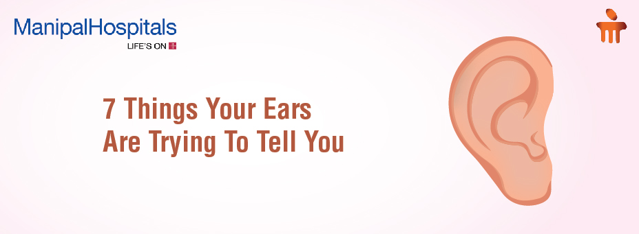 7 Things Your Ears Are Trying To Tell You