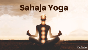 What is Sahaja Yoga?