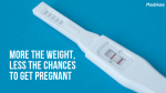 More the weight, less the chances to get pregnant