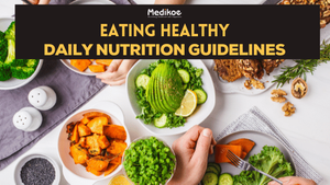 Eating Healthy: Daily Nutrition Guidelines