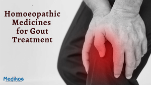 Best Homoeopathic Medicines for Gout Treatment