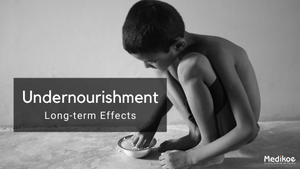 What is Undernutrition and its Long Term Effects?