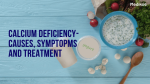 Calcium Deficiency- Causes, symptoms and Treatment