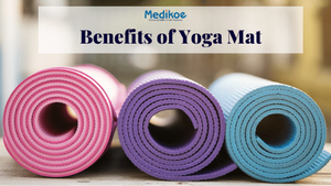 Benefits of Yoga Mats