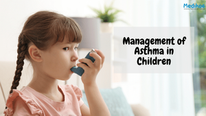How to manage asthma in children?