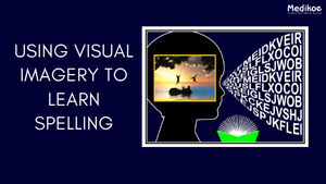 "Visual imagery helps a child ""picture a word"""
