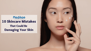 Skin Care Mistakes That Could Be Damaging Your Skin