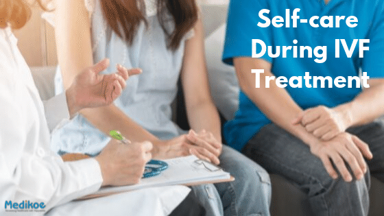 Self-care During IVF Treatment