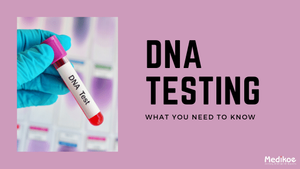 What is DNA testing?