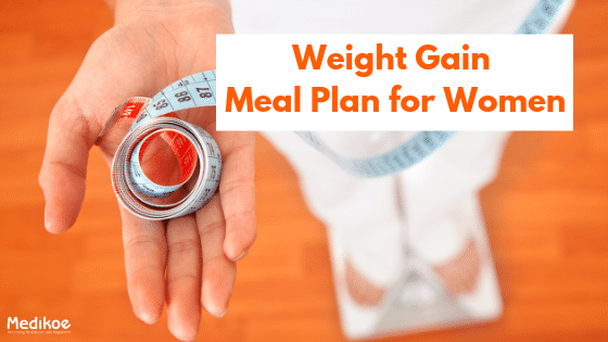 Weight Gain Meal Plan for Women