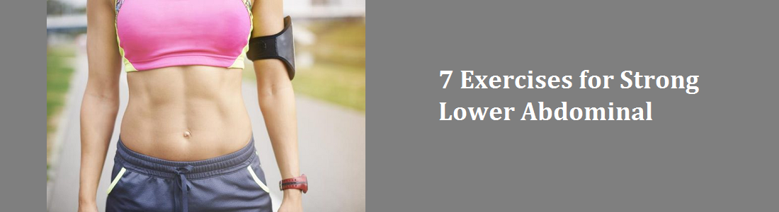 7 Exercises for Strong Lower Abdominal