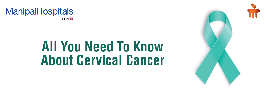 All You Need To Know About Cervical Cancer