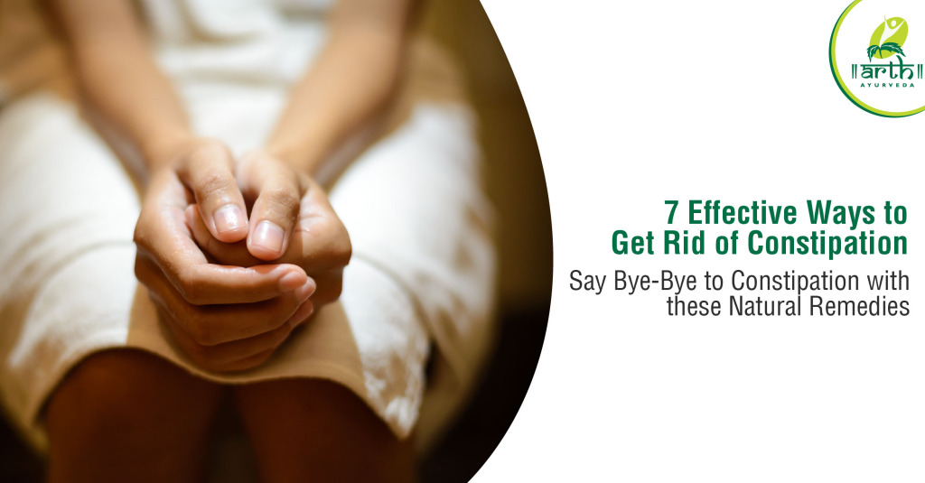 7 Effective Ways to Get Rid of Constipation