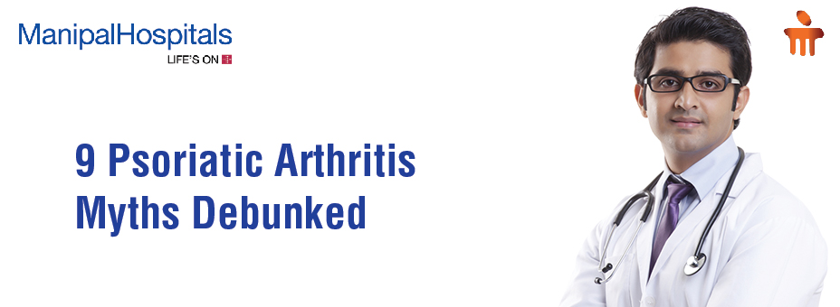9 Psoriatic Arthritis Myths Debunked