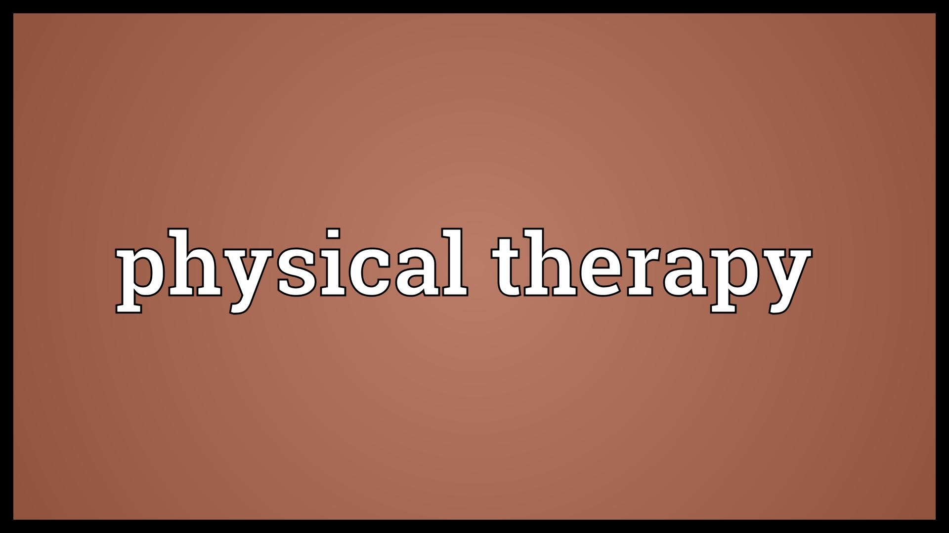 What is Physical Therapy or Physiotherapy?