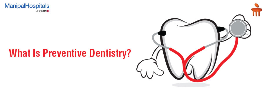 What Is Preventive Dentistry?
