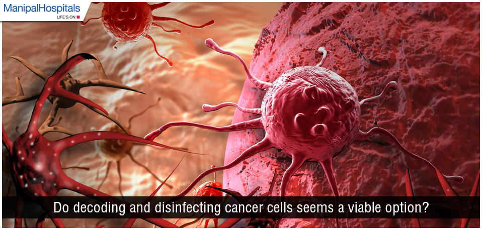Do Decoding and Disinfecting Cancer Cells Seem to be a Viable Option?